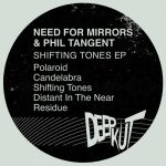 Need For Mirrors & Phil Tangent - Shifting Tones EP