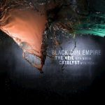 Black Sun Empire - The Veil Feat. Noisia / Catalyst Feat. Pythius
