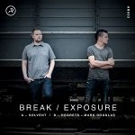 Break / Exposure - Solvent / Regrets