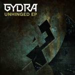 Gydra - Unhinged EP