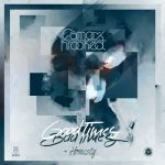 Camo & Krooked — Good Times Bad Times / Honesty