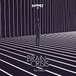 Brain Crisis — My Dream EP