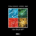 Total Science, Hydro & War – The Reign EP