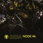 Seba - Node 46 EP